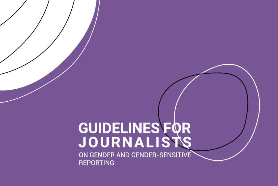 Guideline for Journalists on Gender and Gender-Sensitive Reporting